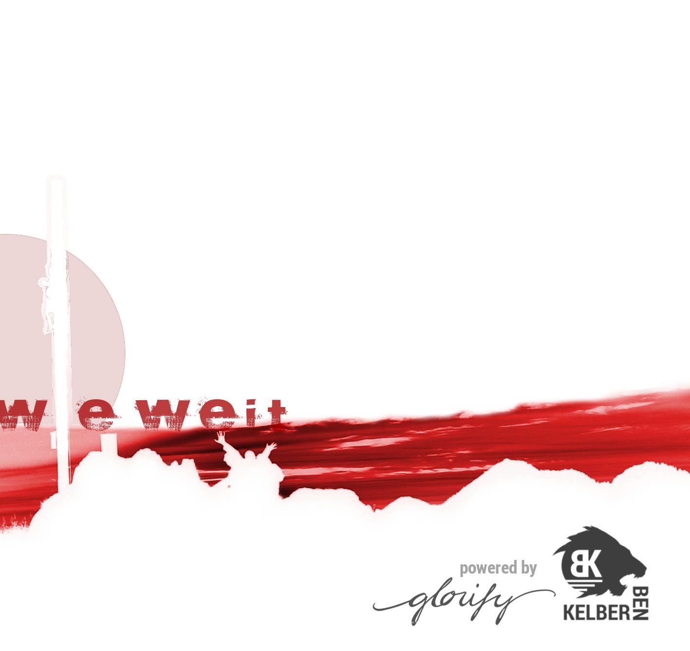 Cover: Ben Kelber / Wie Weit / Glorify e.V.